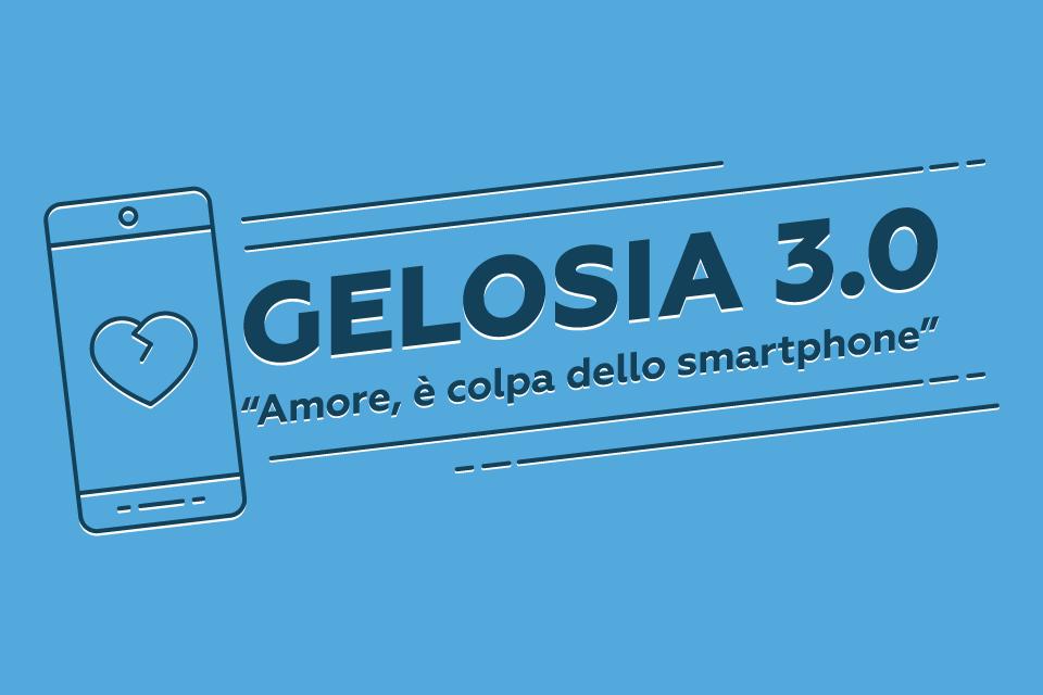Gelosia 3.0 Amore è colpa dello smartphone